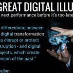 The Great Digital Illusion – Wake-up Call
